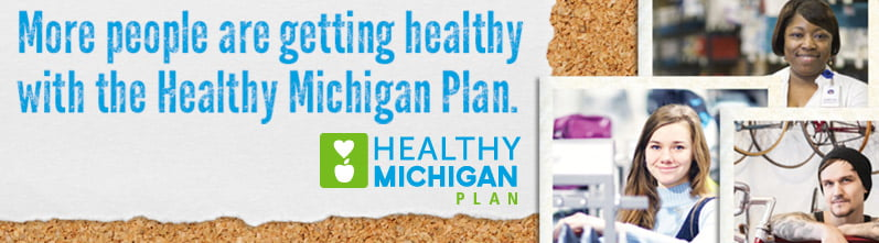 More people are getting healthy with the Healthy Michigan Plan